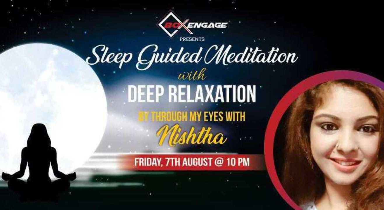 Sleep Guided Meditation with Deep Relaxation with Nishtha