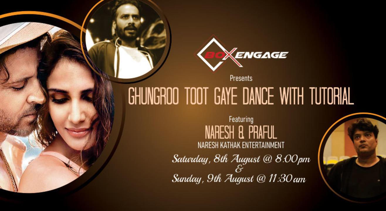 Ghungroo Toot Gaya Dance with Tutorial Naresh & Praful