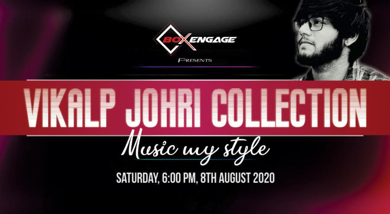 Vikalp Johri Collection - Music My Style