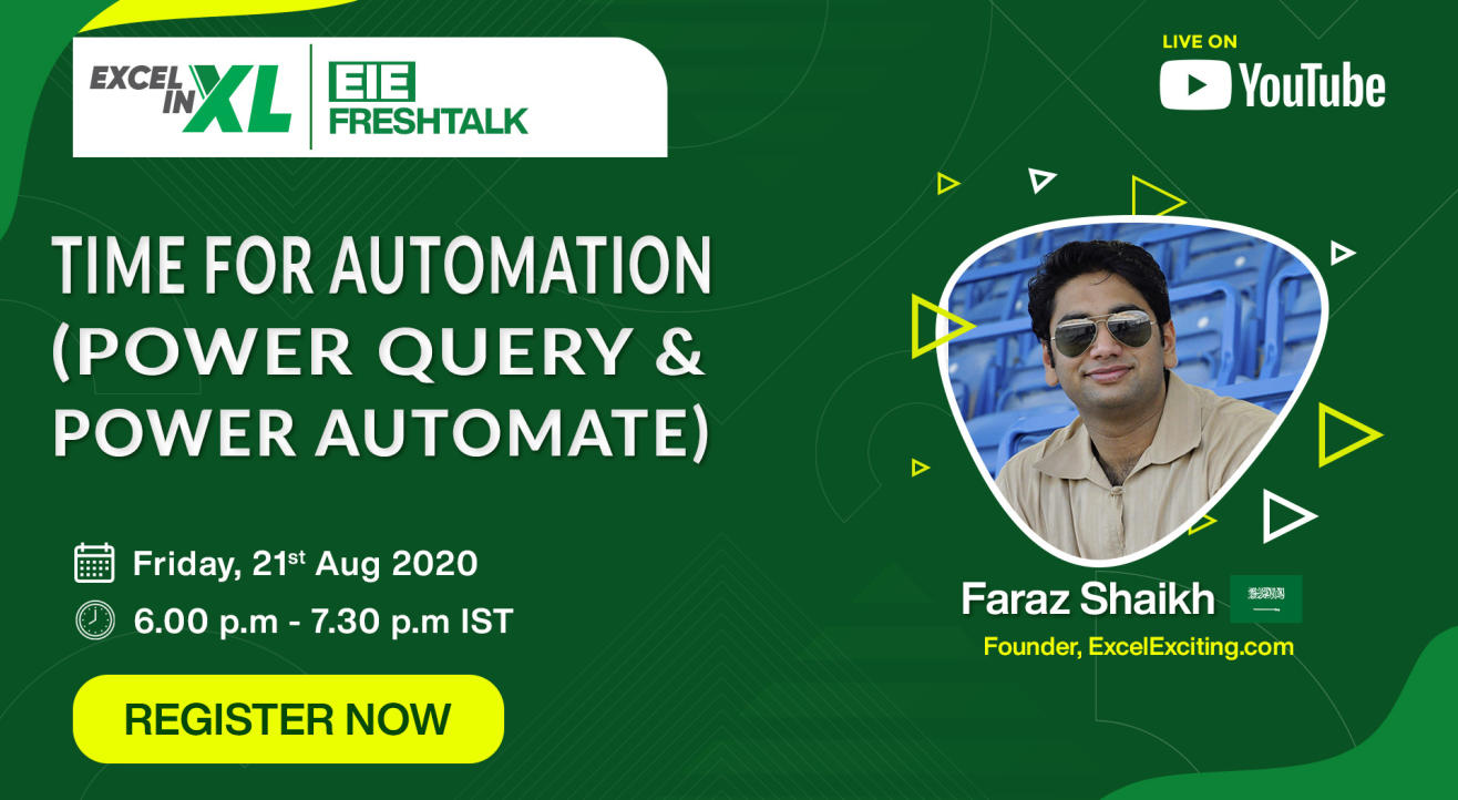 Time for Automation (Power Query & Power Automate) by Faraz Shaikh | EiEFreshTalk by Excel in Excel