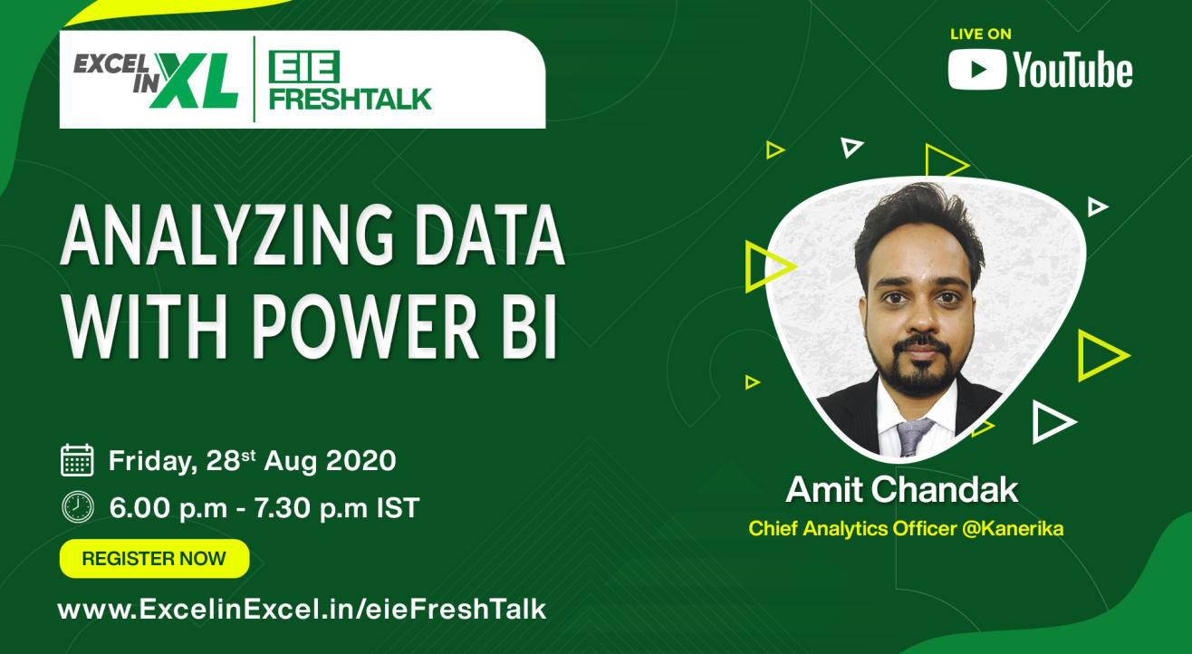 Analyzing Data with Power BI by Amit Chandak | #EiEFreshTalk by Excel in Excel