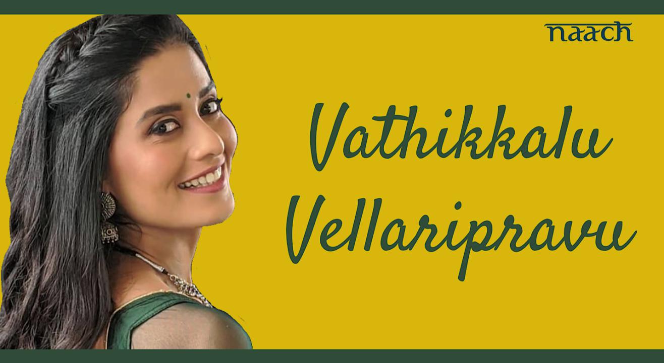 Team Naach : Vathikkalu Vellaripravu (Weekend Workshop)