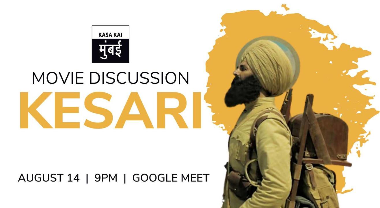 Movie Discussion on Kesari At Google Meet