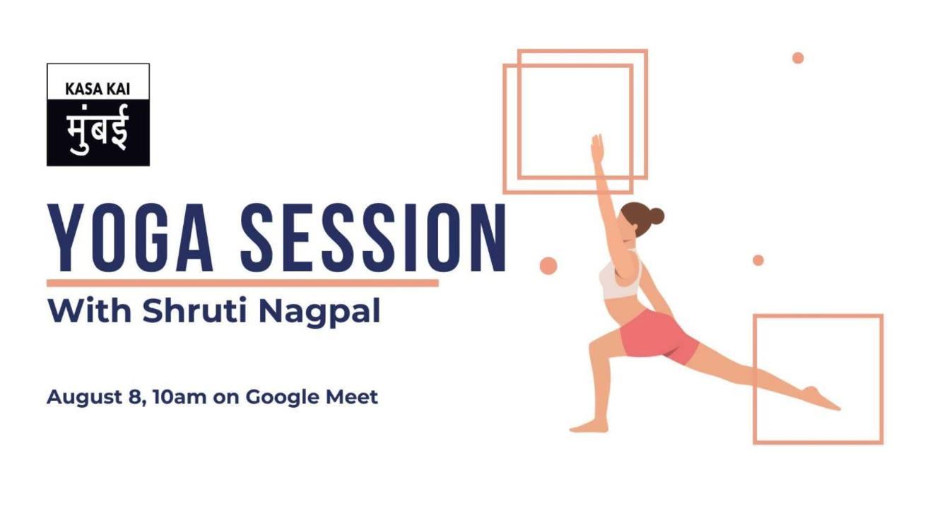 Yoga Workshop with Shruti Nagpal At Google Meet