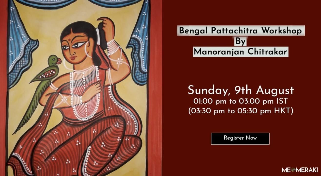 9TH AUGUST: ONLINE BENGAL PATTACHITRA WORKSHOP WITH MANORANJAN CHITRAKAR