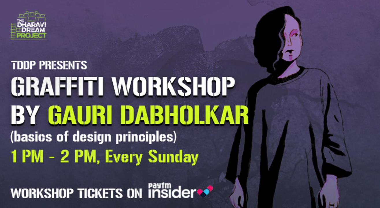 Basics of Design Principles(Graffiti) by Gauri Dabholkar at TDDP's Online AfterSchoolofHipHop