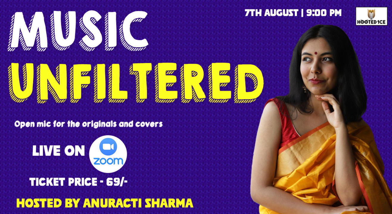 Music Unfiltered Open Mic For Covers and Originals ft. Anuracti Sharma