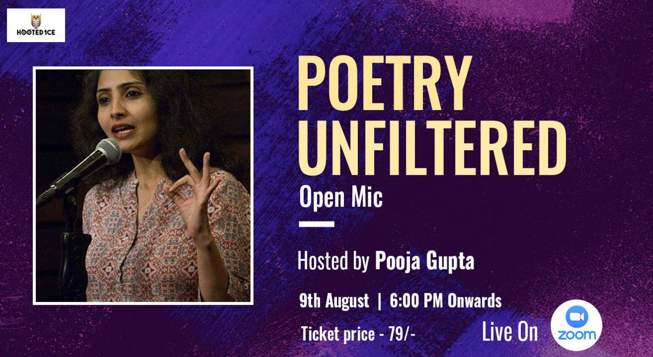 Poetry Unfiltered Open Mic ft. Pooja Gupta