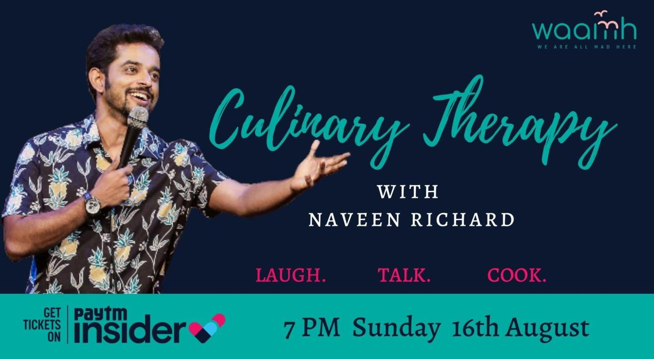 Culinary Therapy with Naveen Richard
