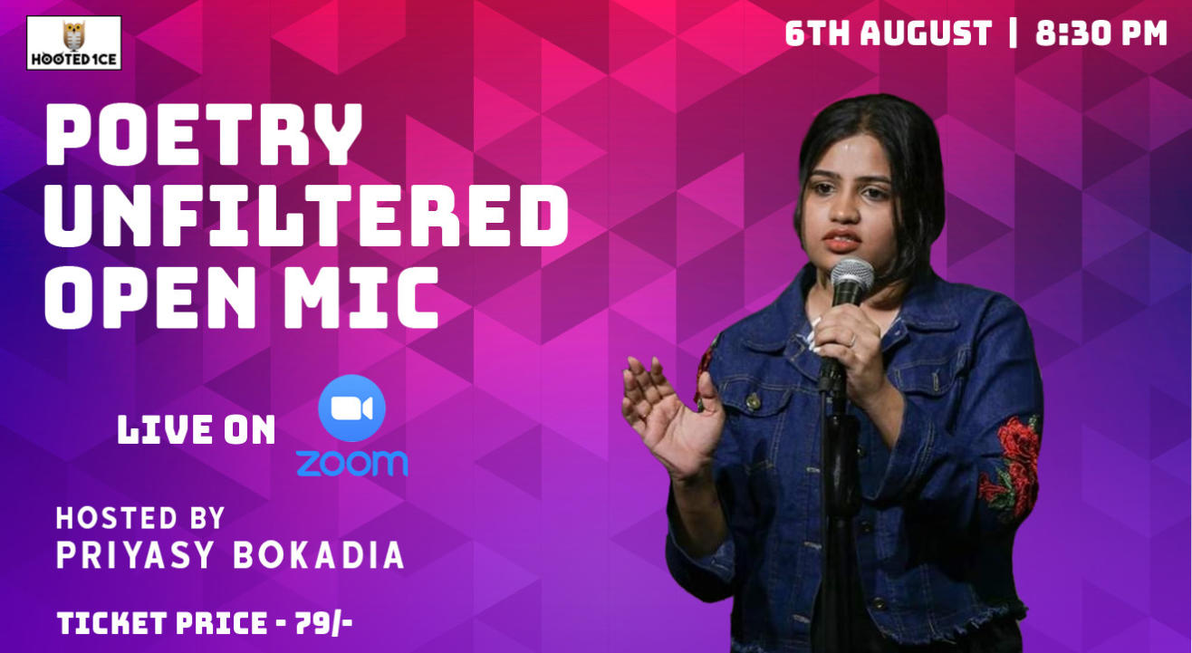 Poetry Unfiltered Open Mic ft. Priyasy Bokadia