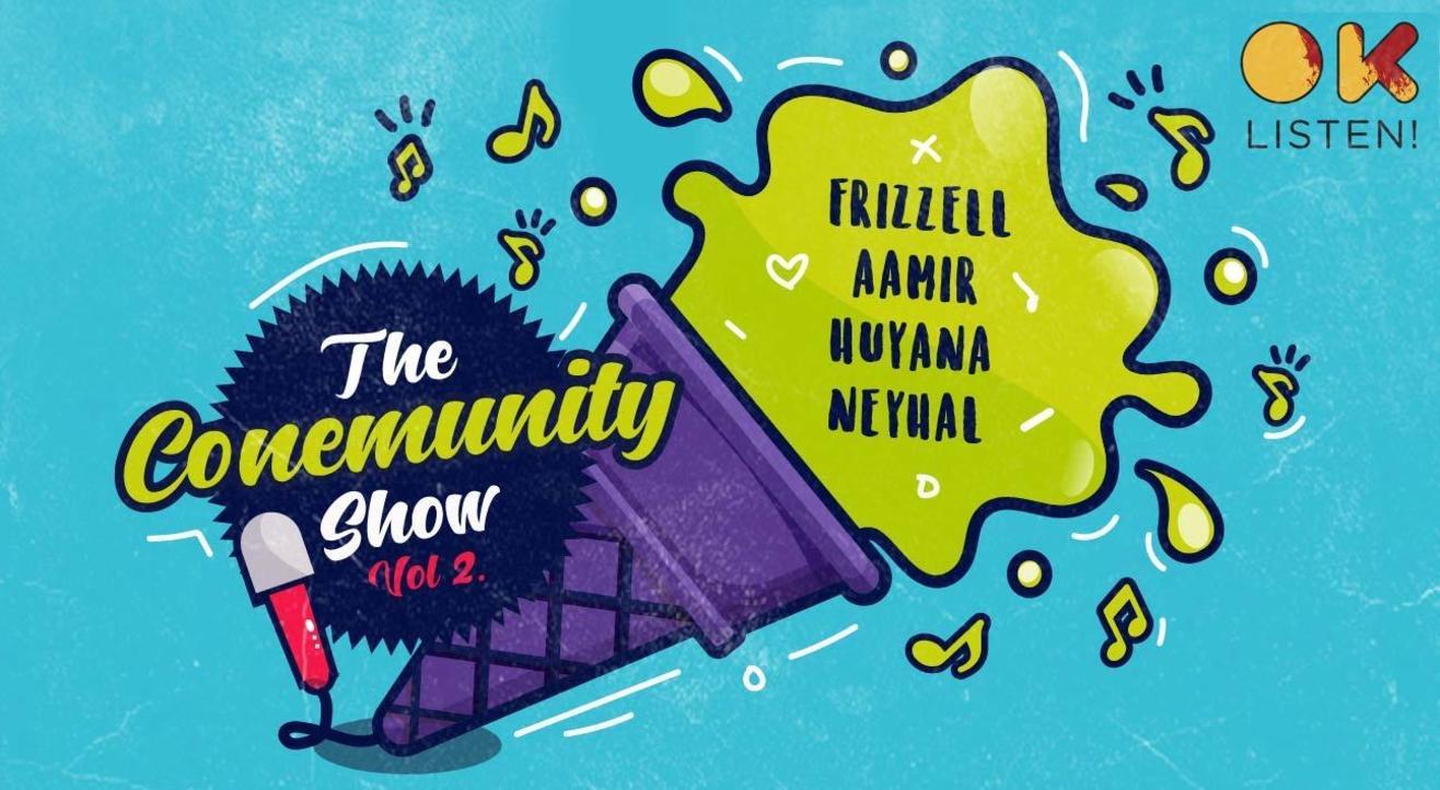 The Conemunity Show | Vol 2