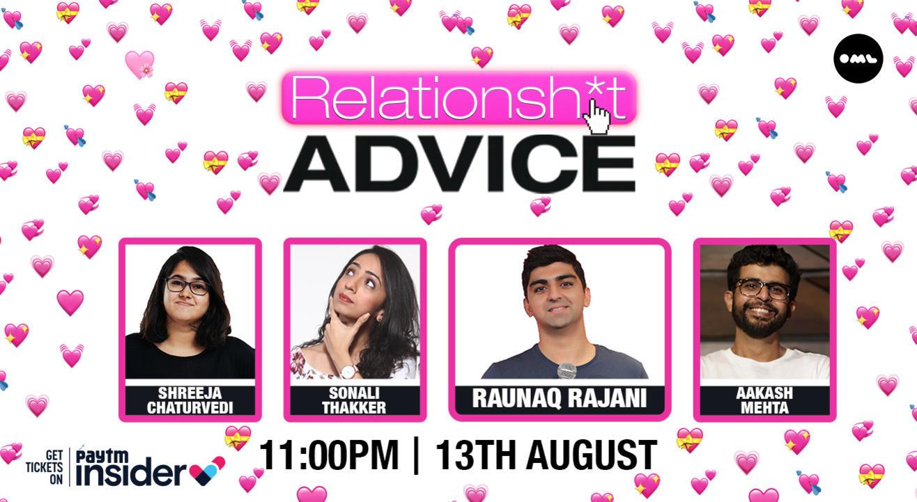 RelationShit Advice | ft. Shreeja Chaturvedi, Sonali Thakker & Aakash Mehta