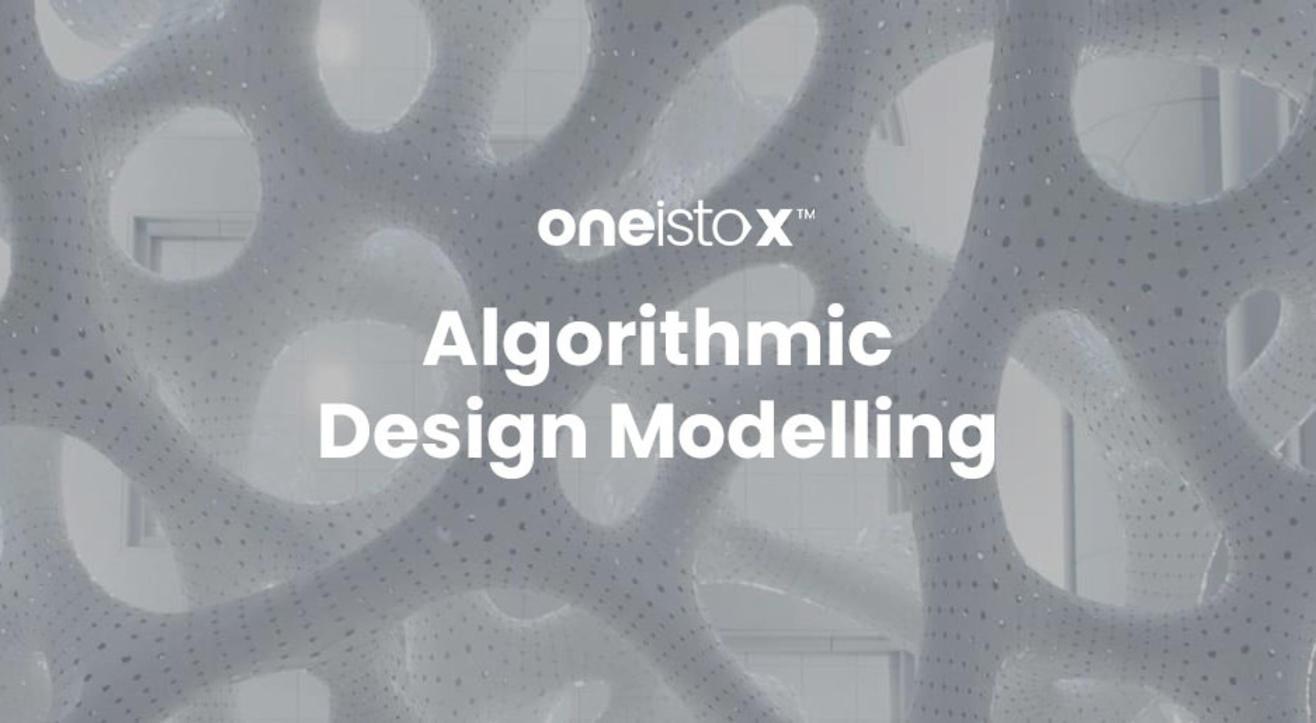 Oneistox - Algorithmic Design Modelling Workshop