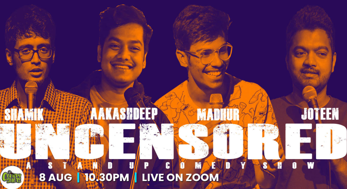 Uncensored- A Dark and Dirty Comedy Show