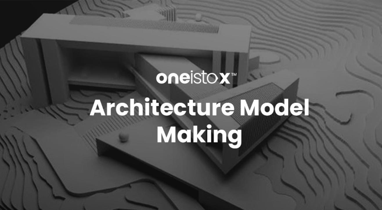 Oneistox - Architecture Model Making Workshop