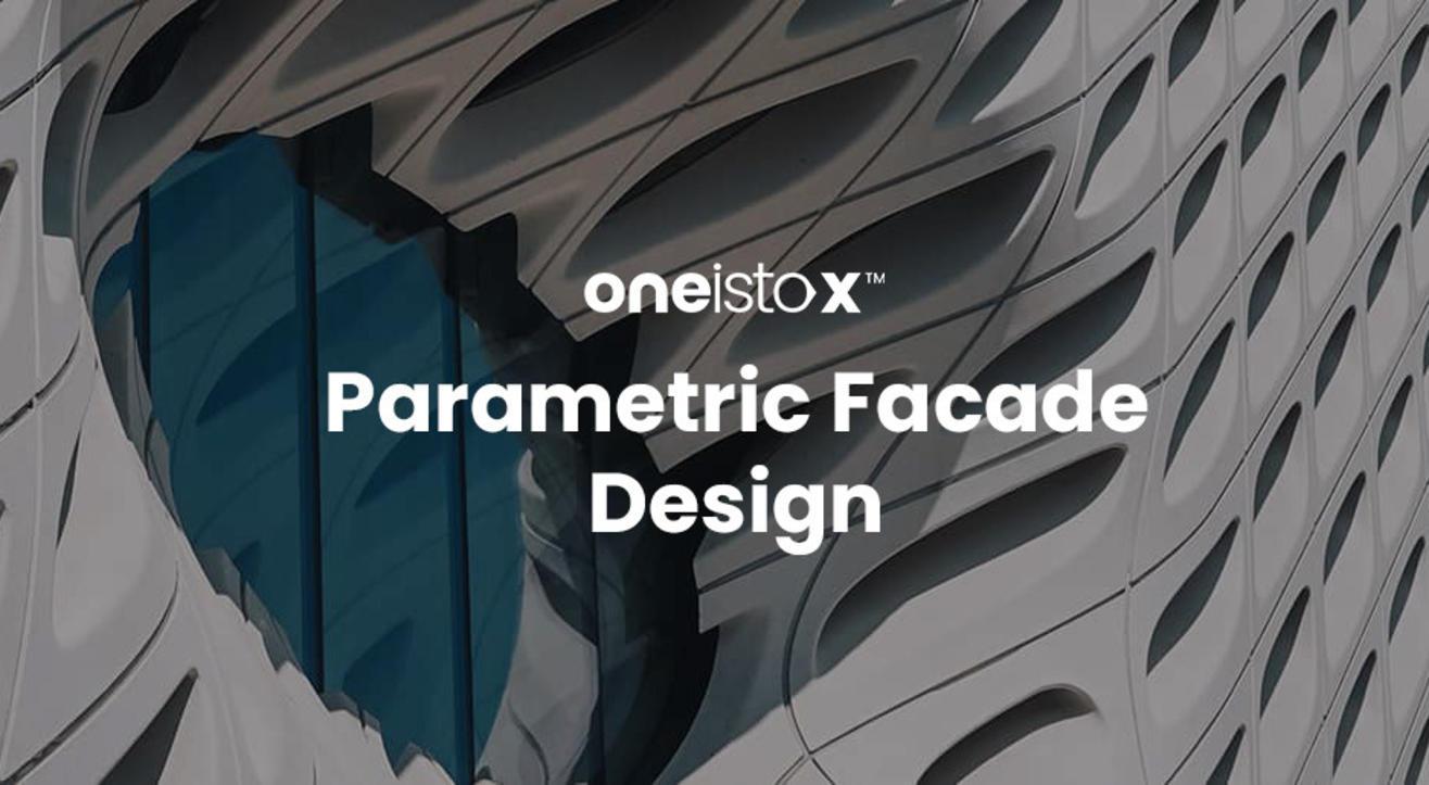 Oneistox - Parametric Facade Design Workshop