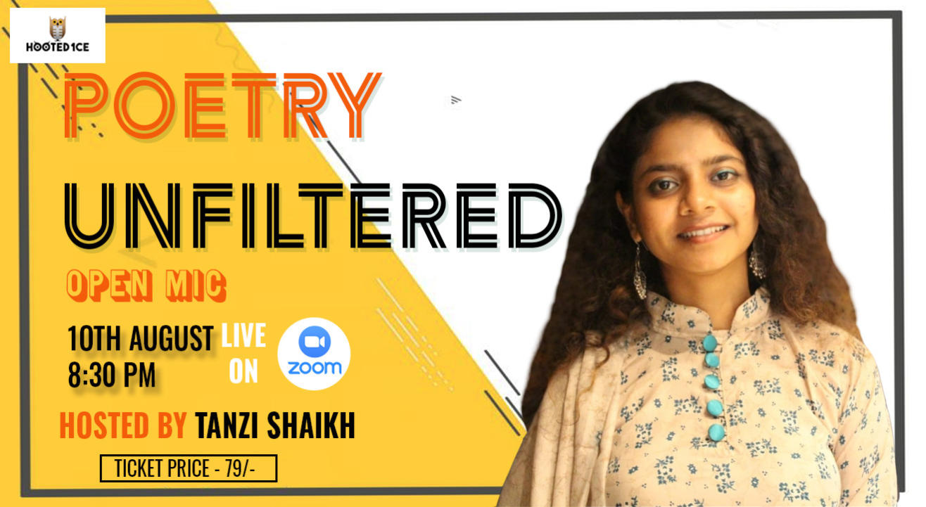 Poetry Unfiltered Open Mic ft. Tanzi Shaikh