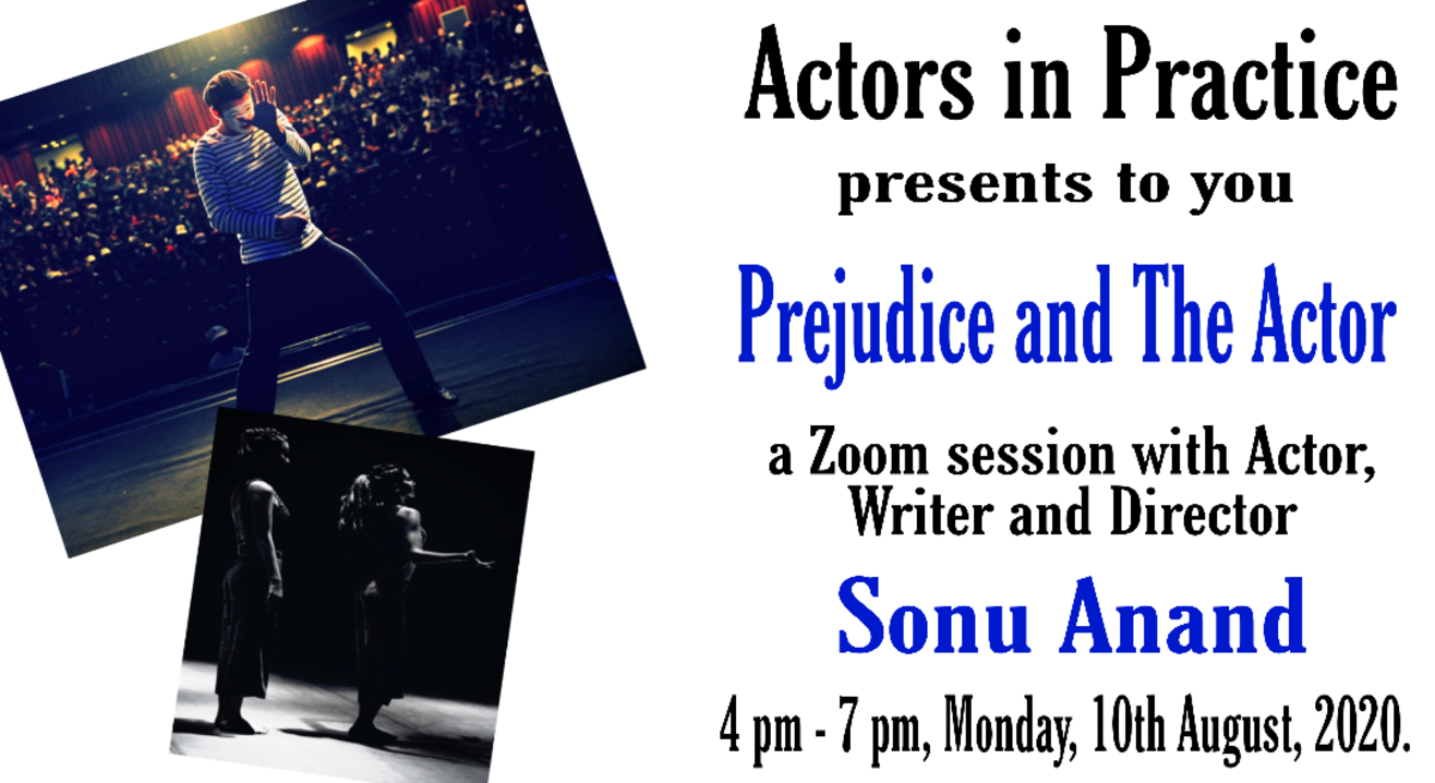 Prejudice and The Actor!