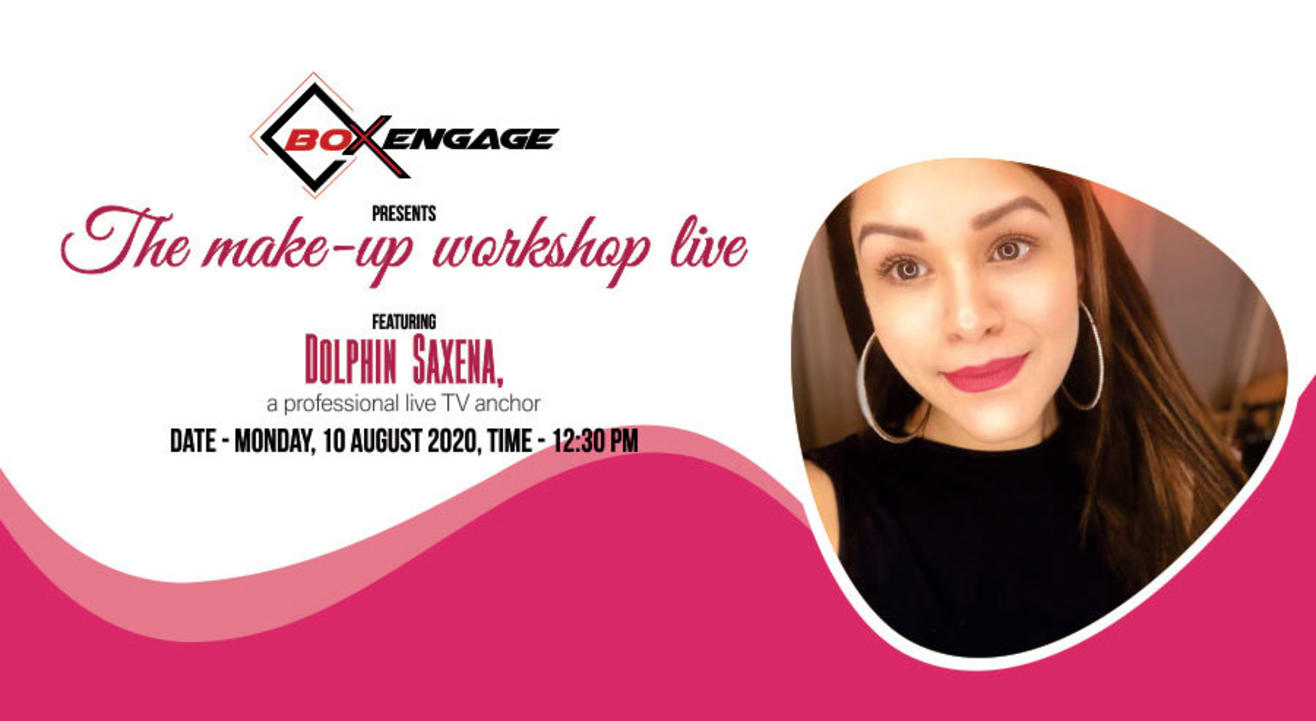 The Make-Up Workshop Live with Dolphin Saxena