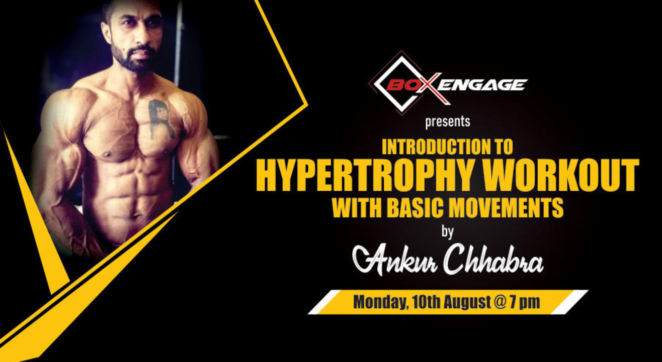 Hypertrophy Workout with Basic Movements by Ankur Chhabra