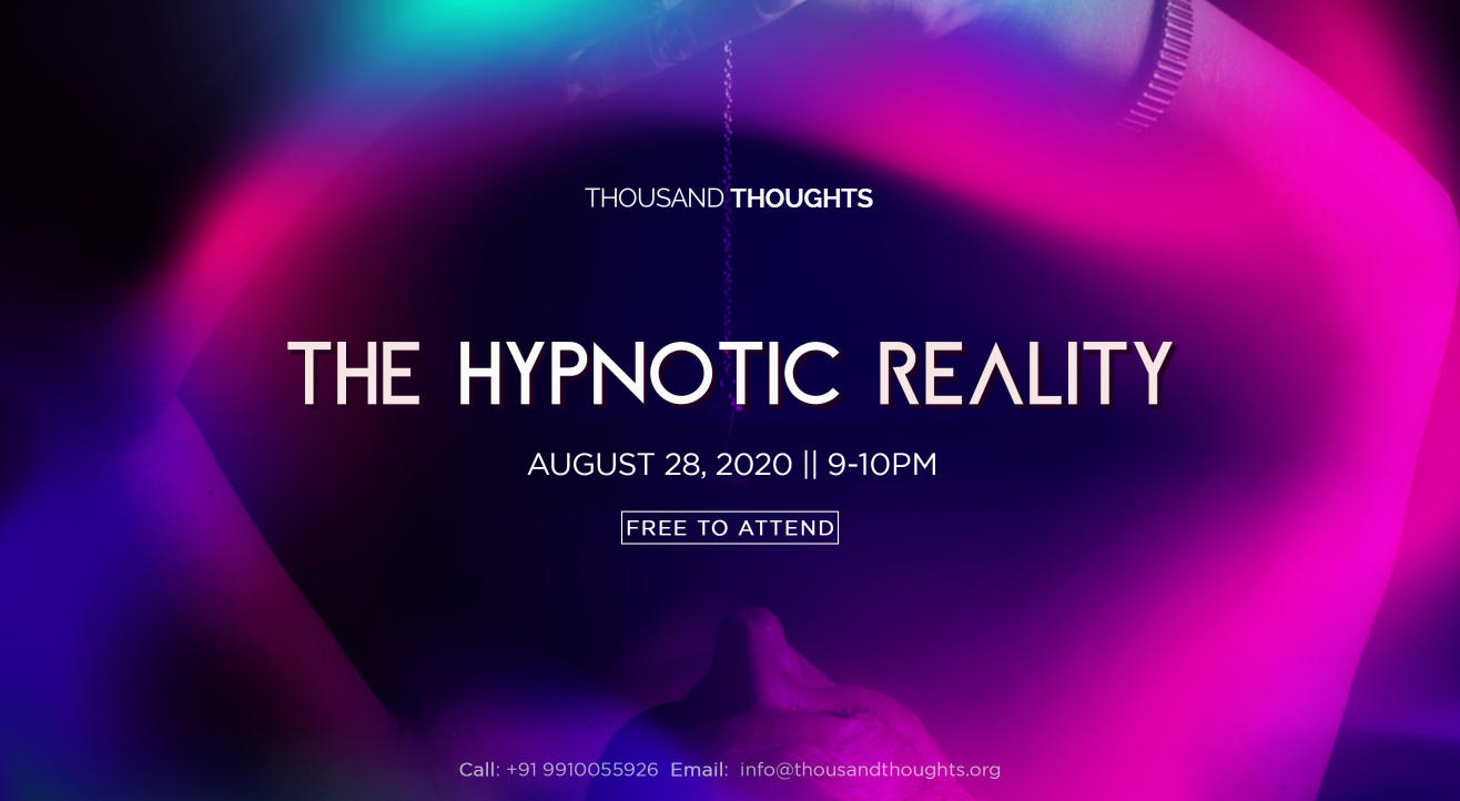 The Hypnotic Reality