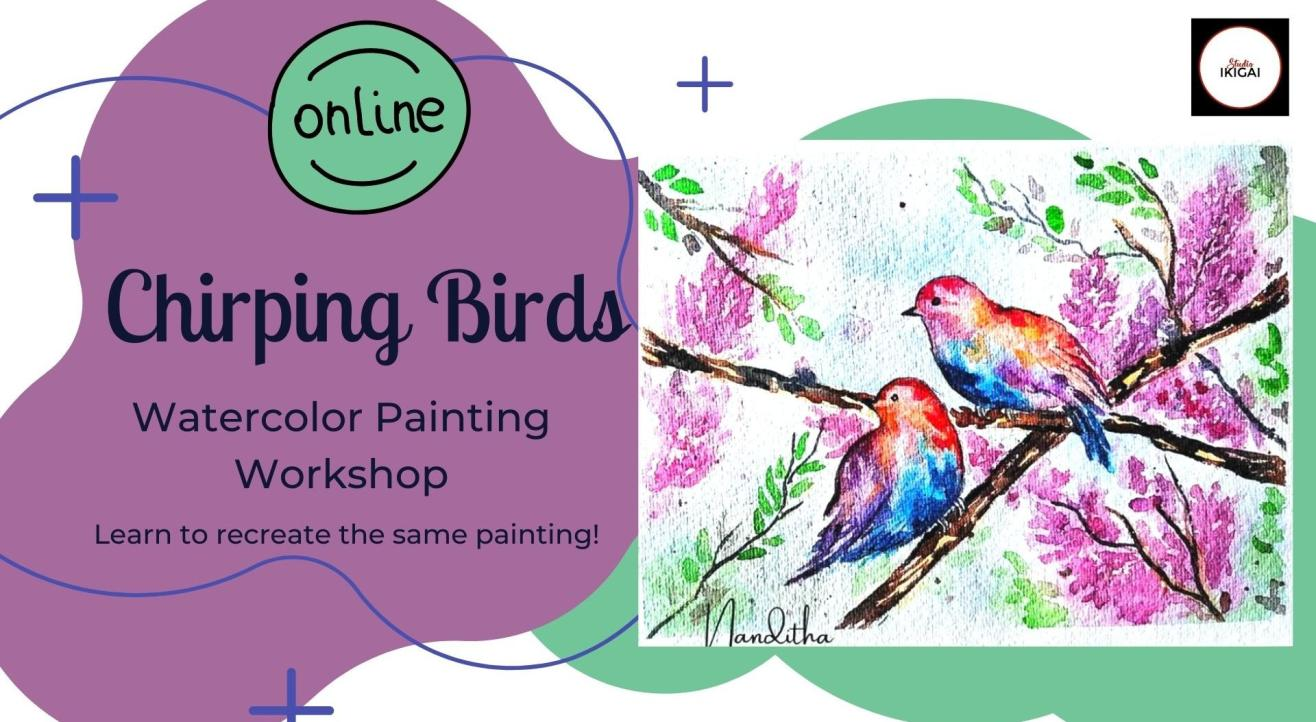 Chirping Birds - Online Watercolor Painting Workshop