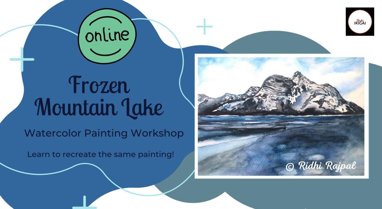 Frozen Mountain Lake - Online Warercolor Painting Workshop