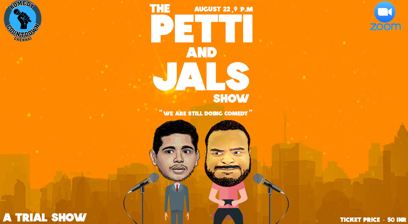 The Petti and Jals Show