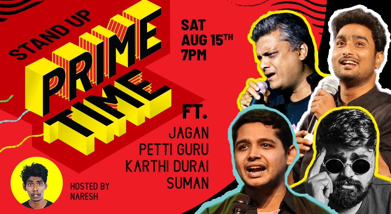 Standup Prime Time Ft. Jagan, Petti Guru, KD and Suman