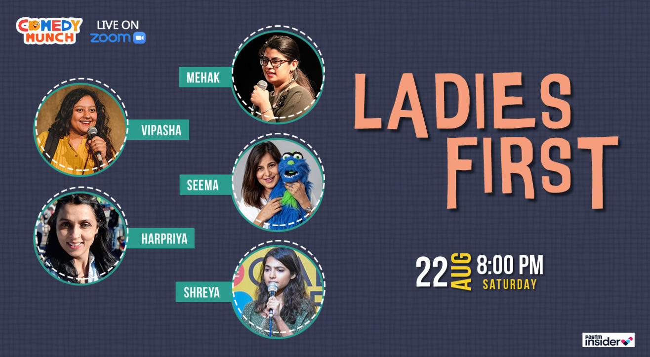 Comedy Munch : Ladies first : All female Stand up Comedy show