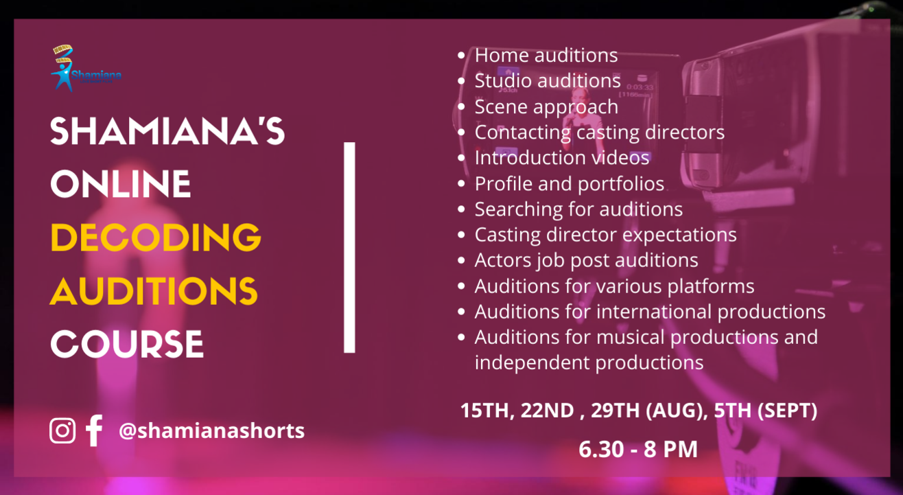 SHAMIANA'S Decoding Auditions Course