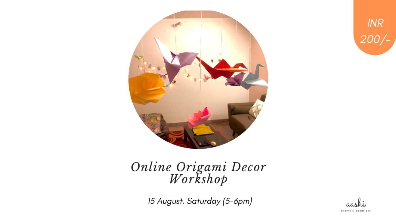 Online Origami Decor Workshop