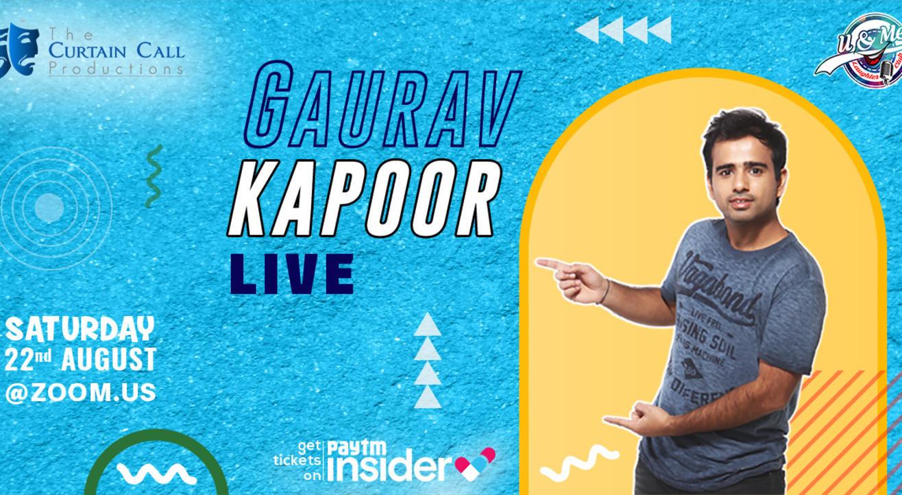 Gaurav Kapoor Live-Online Sit down Comedy