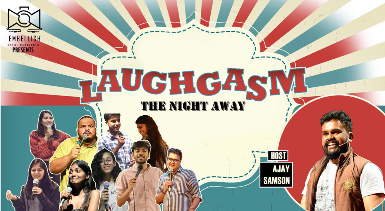 LAUGHGASM- The night away | A HINGLISH OPENMIC | Embellish events