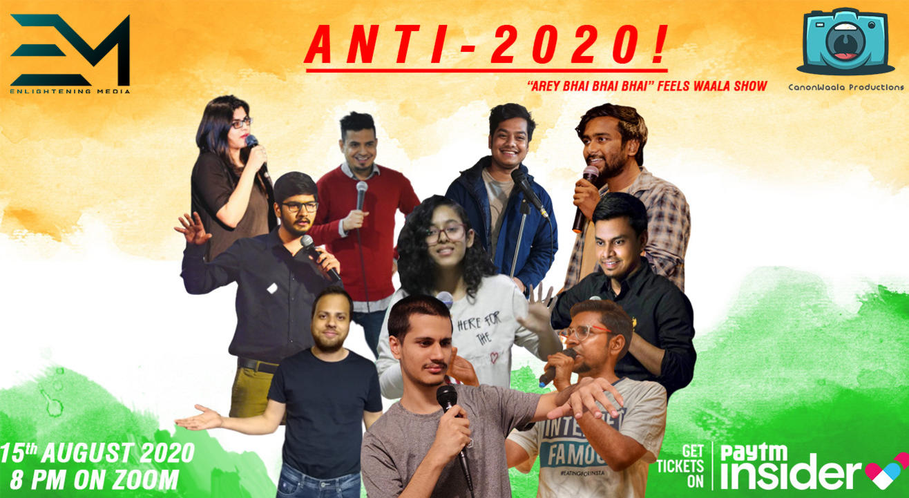A N T I  - 2020 : An INDEPENDENCE DAY SPECIAL COMEDY SHOW