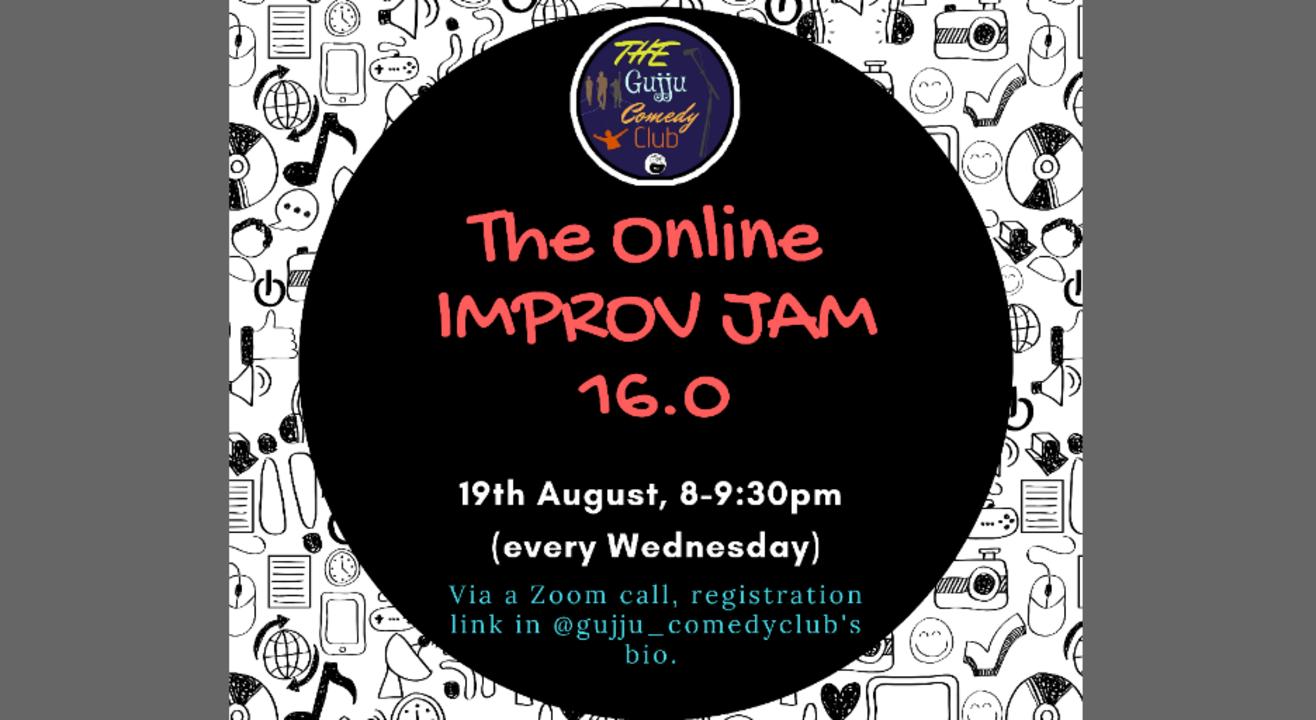 The Online Improv Jam 16.0