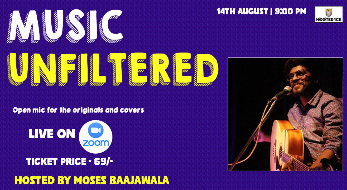 Music Unfiltered Open Mic For Covers and Originals ft. Moses Baajawala