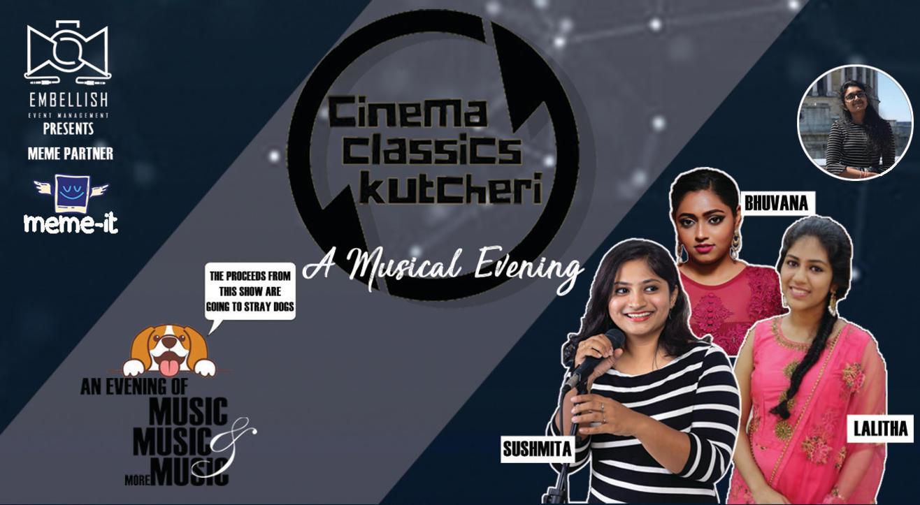 CINEMA:CLASSICS:KUTCHERI | A Musical evening | Embellish events
