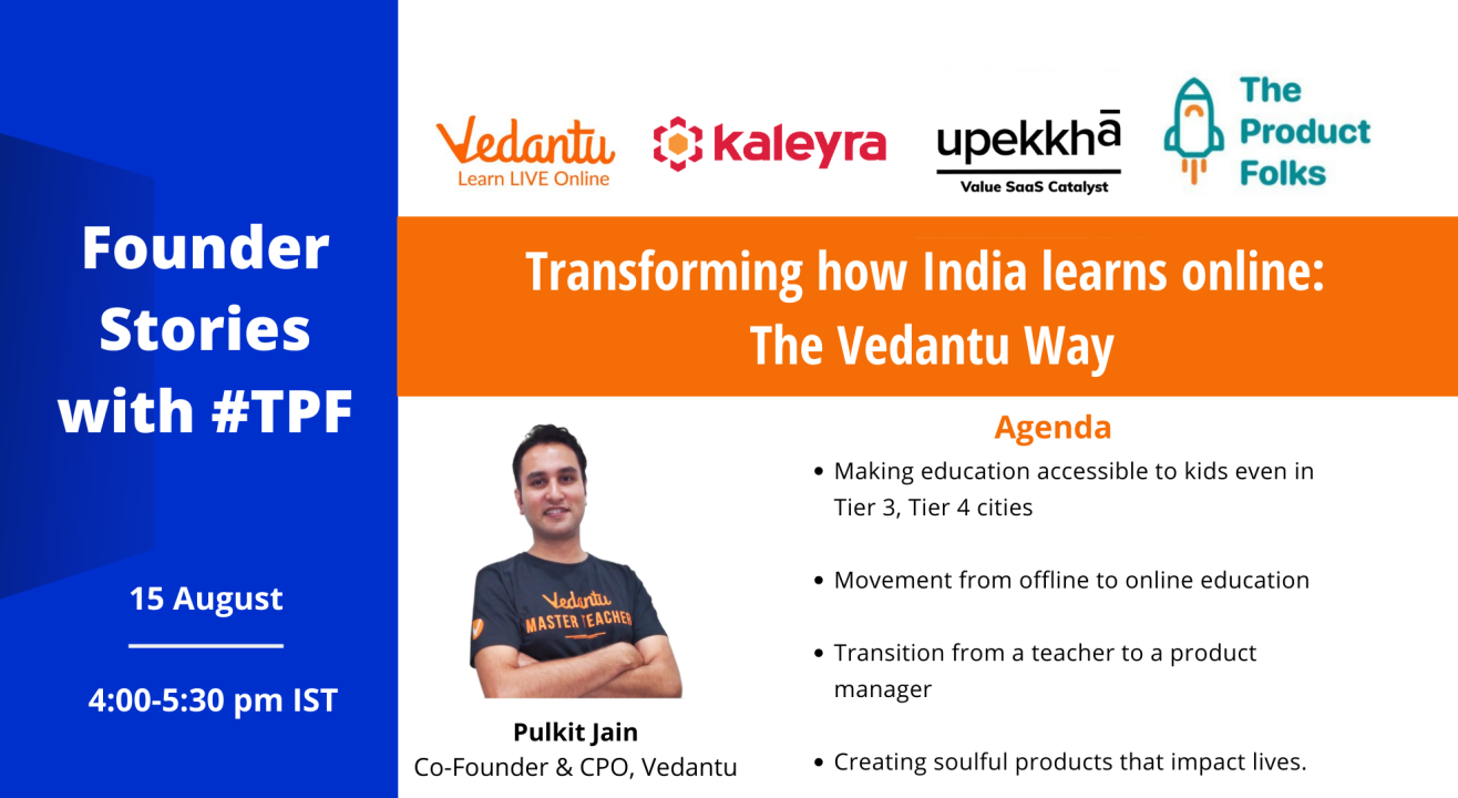 Transforming how India learns online : The Vedantu Way  |  The Product Folks