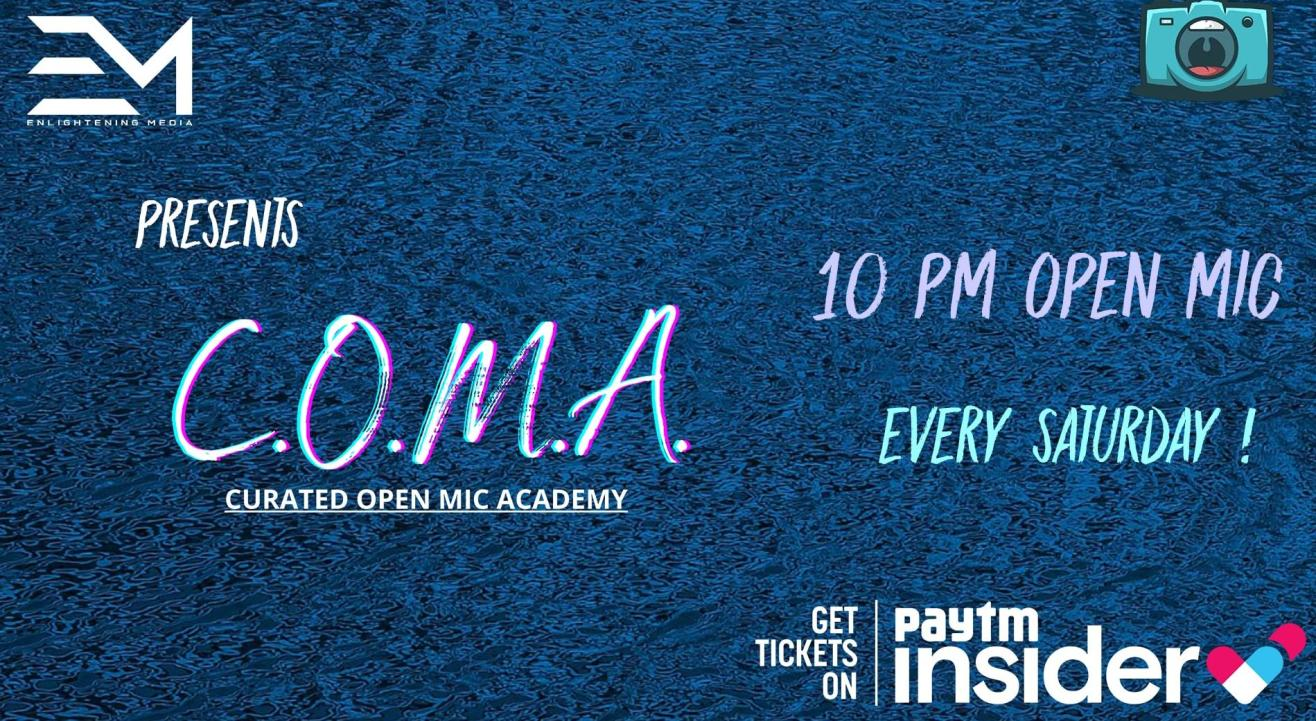 C.O.M.A. Open Mic Night Ft. Special Guest