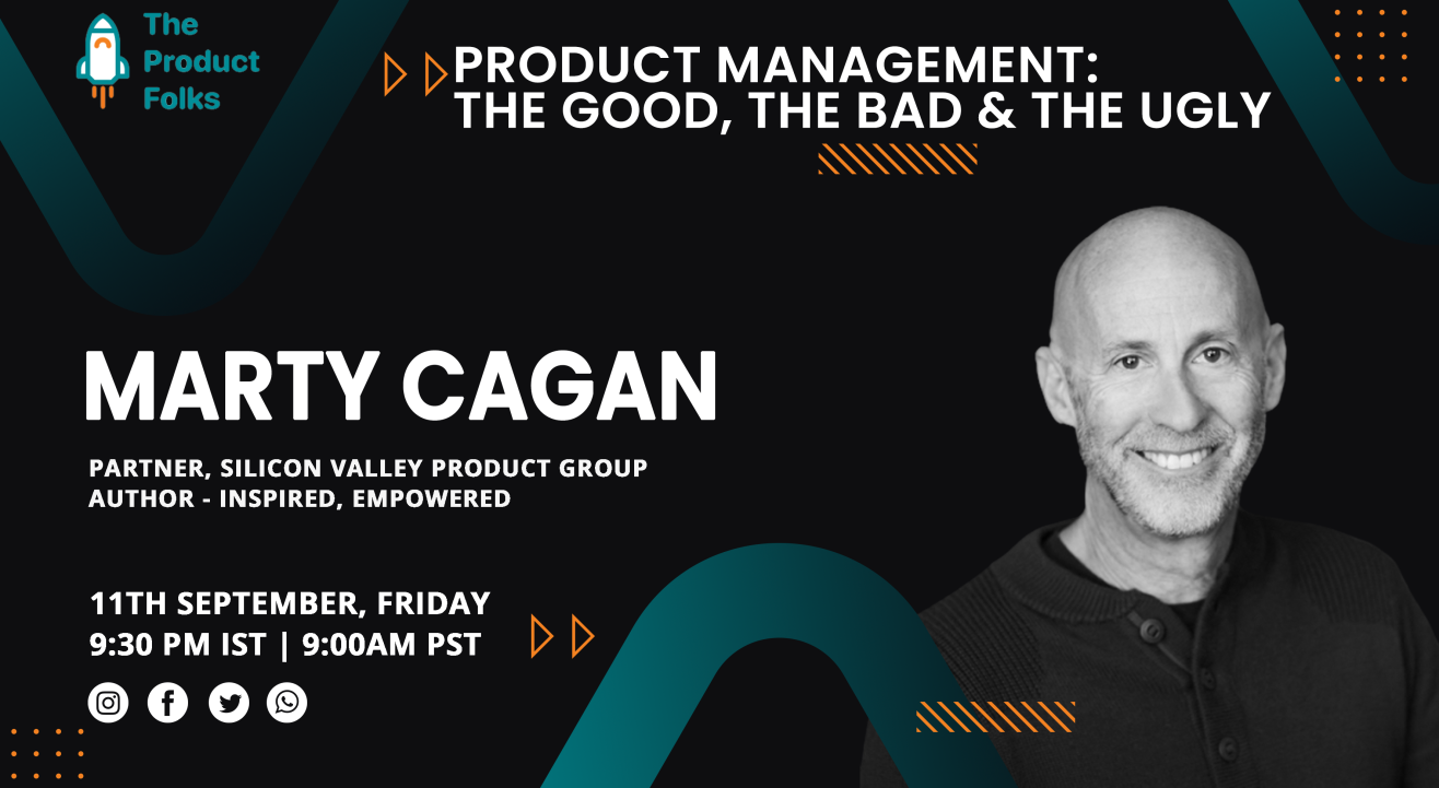 Product Management: The Good, The Bad and The Ugly by Marty Cagan | The Product Folks