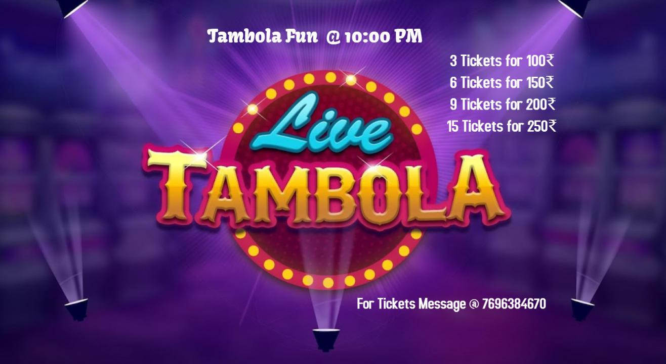 Tambola @ 10 PM