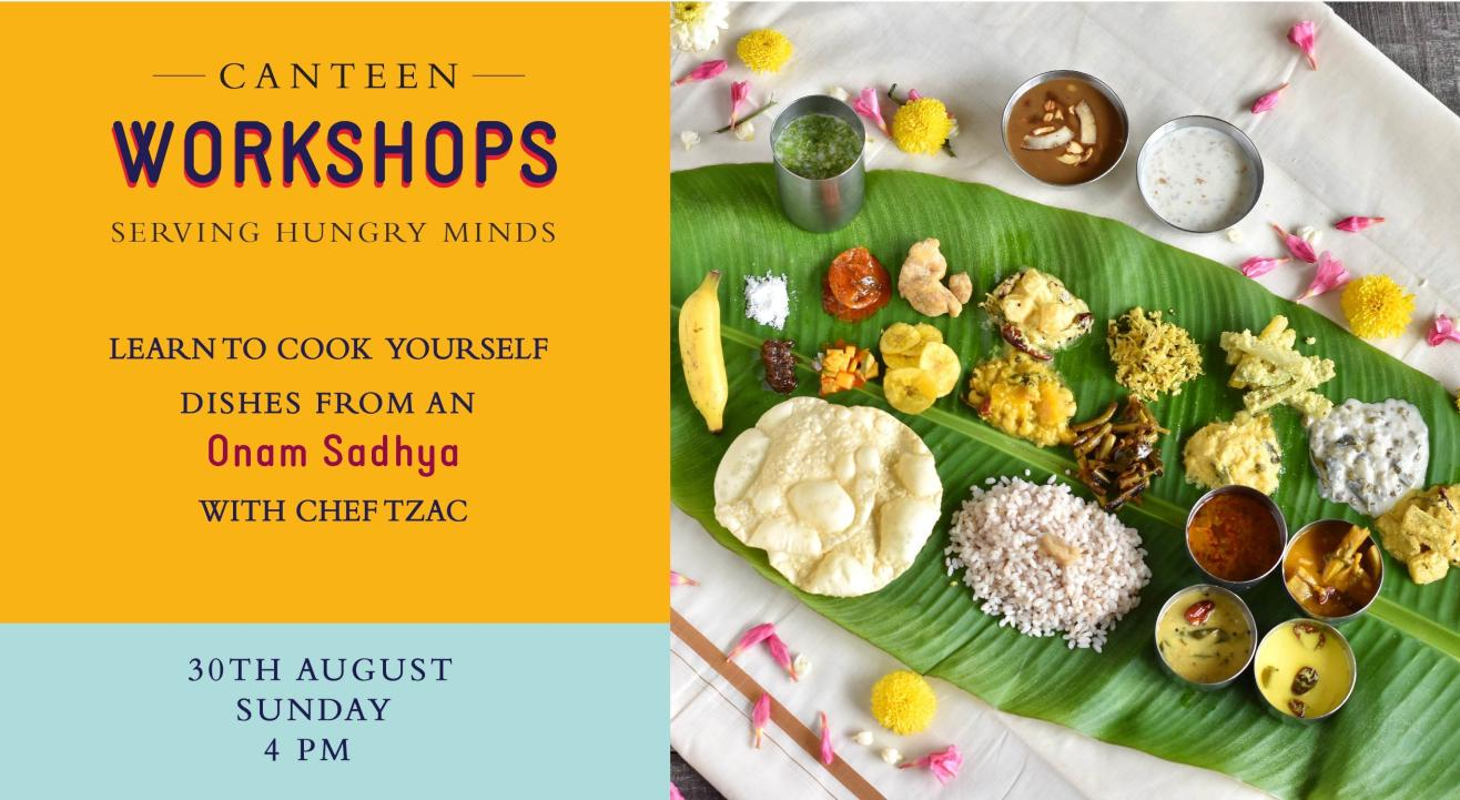 Learn To Cook Yourself Dishes From An Onam Sadhya With Chef Tzac!