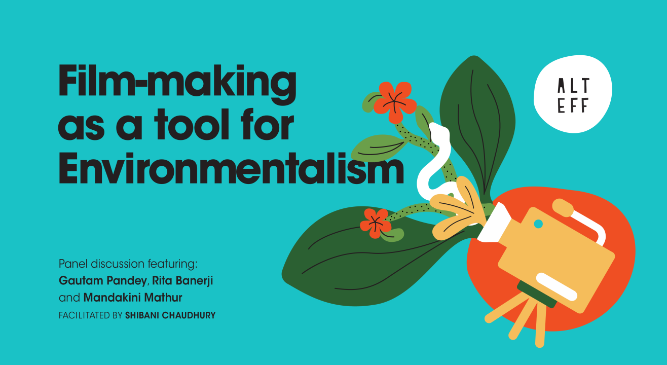 Filmmaking as a tool for Environmentalism