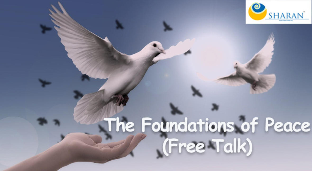The Foundations of Peace (Free Talk)