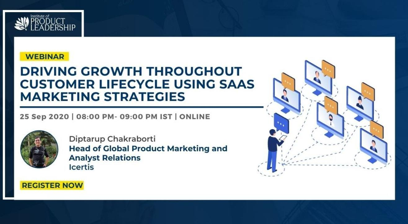 Driving Growth throughout Customer Lifecycle using SaaS Marketing Strategies