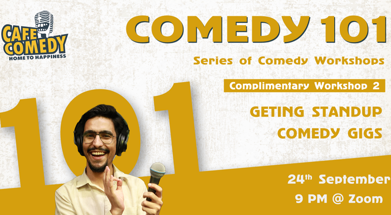 Getting Standup Comedy Gigs : Workshop