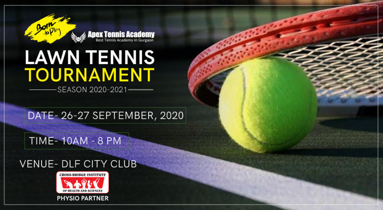 Born To Play Lawn Tennis Tournament