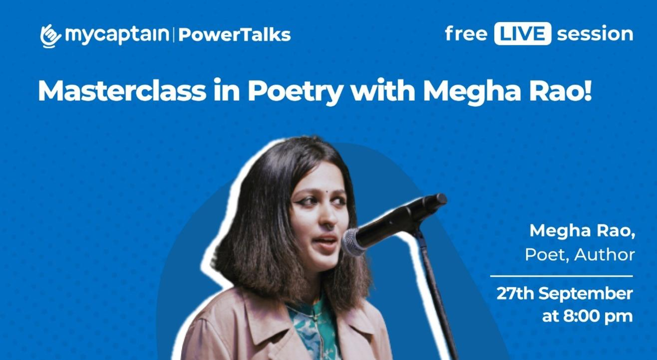 MyCaptain PowerTalks with Megha Rao