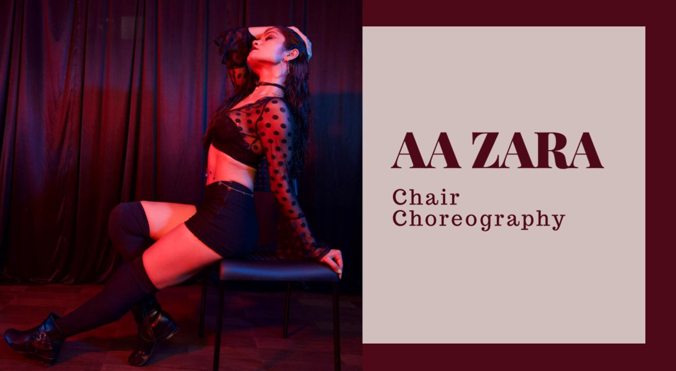 3 Hour Intensive Class - Aa Zara (Chair Choreo)